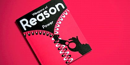 Weapons of Reason: The Power issue by Human After All design agency